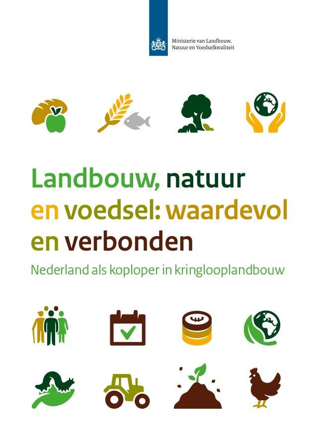 Landbouw, natuur en voedsel:waardevol en verbonden Nederland als koploper in kringlooplandbouw