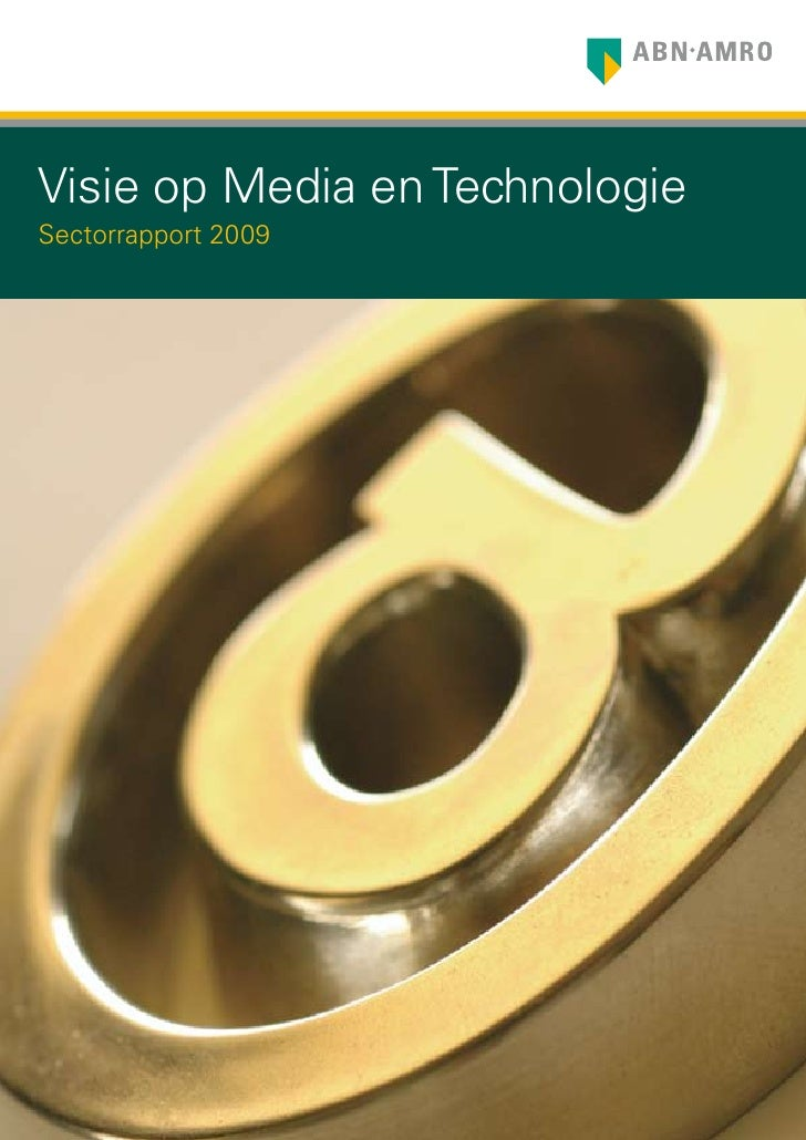 Visie op Media en Technologie Sectorrapport 2009