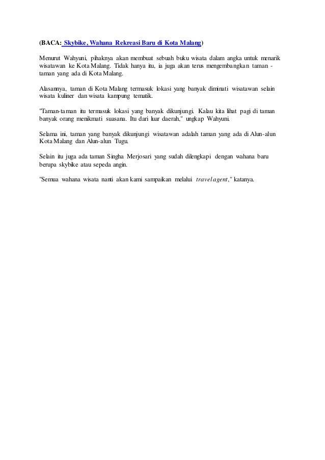 (BACA: Skybike, Wahana Rekreasi Baru di Kota Malang) Menurut Wahyuni, pihaknya akan membuat sebuah buku wisata dalam angka...