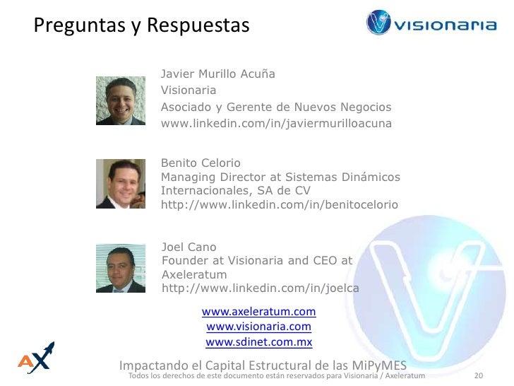 Preguntas y Respuestas<br />Javier Murillo Acuña<br />Visionaria<br />Asociado y Gerente de Nuevos Negocios<br />www.linke...