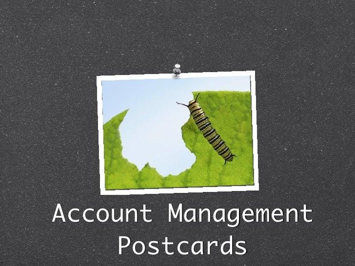 Account Management     Postcards