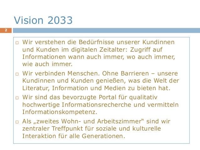 Vision für deutsche Bibliotheken und Informationseinrichtungen Slide 2