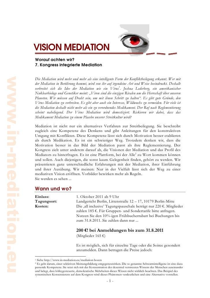 VISION MEDIATION                      Worauf achten wir?                      7. Kongress integrierte Mediationwww.in-medi...