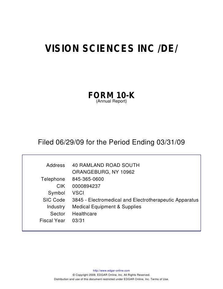 VISION SCIENCES INC /DE/                                   FORMReport)                                         10-K       ...