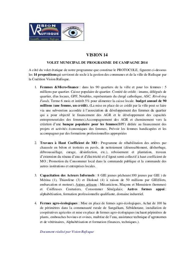 Document réalisé par Vision Rufisque VISION 14 VOLET MUNICIPAL DU PROGRAMME DE CAMPAGNE 2014 A côté du volet étatique de n...