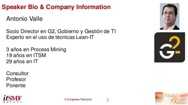 Ponencia: Posibilidades de uso de la Minería de Procesos para la mejora en ITSM  Slide 3