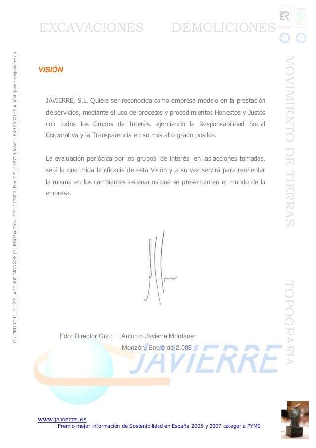 www.javierre.es Premio mejor información de Sostenibilidad en España 2005 y 2007 categoría PYME C/PEDROII,2,2ºA■22.400MONZ...