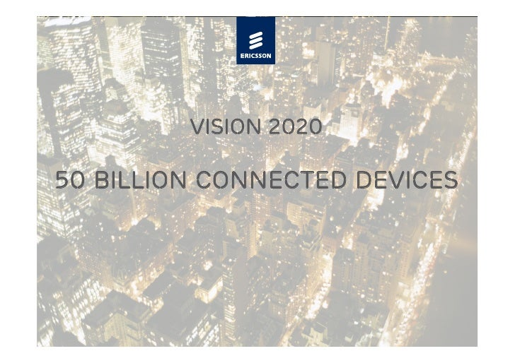 Vision 2020  50 Billion Connected Devices