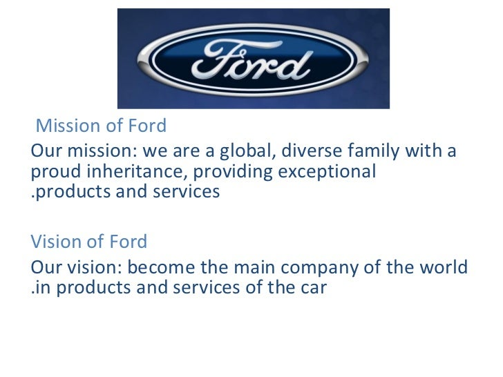 Vision and mision for Ford motor company vision
