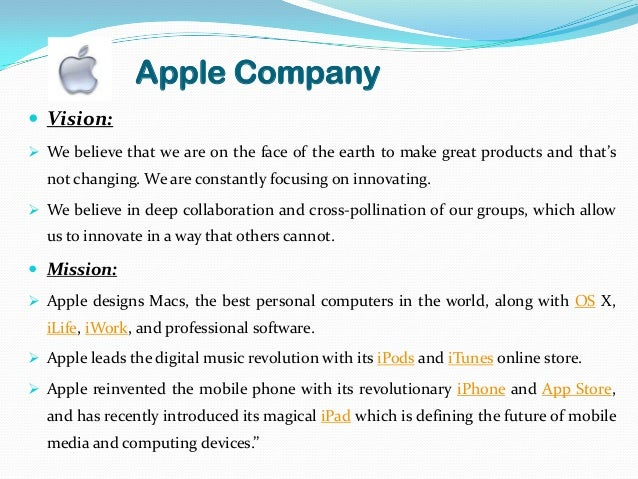 apple mission vision values goals An analysis of toyota's vision statement and mission statement gives insights on the company's strategic direction, objectives and actions.