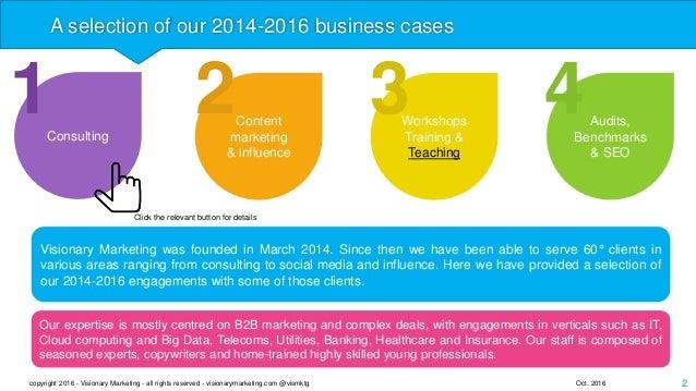 [En]Visionary Marketing 2014-2016 business cases Slide 2