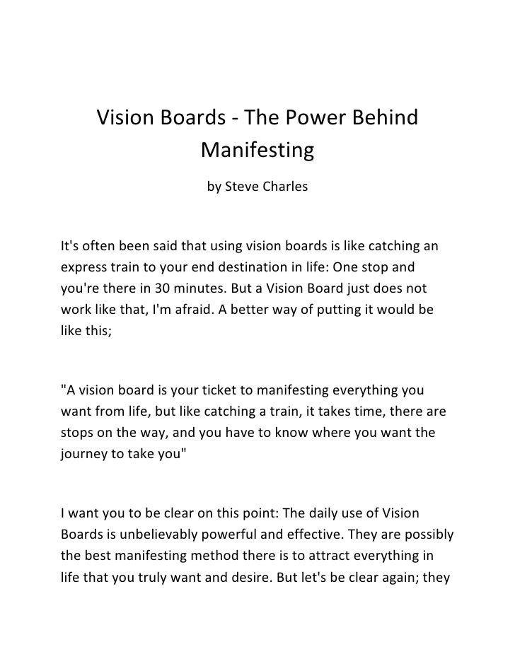 Vision Boards - The Power Behind                Manifesting                         by Steve CharlesIts often been said th...