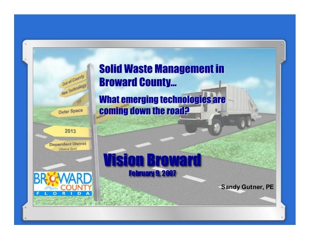 Vision Broward February 9, 2007 Sandy Gutner, PE