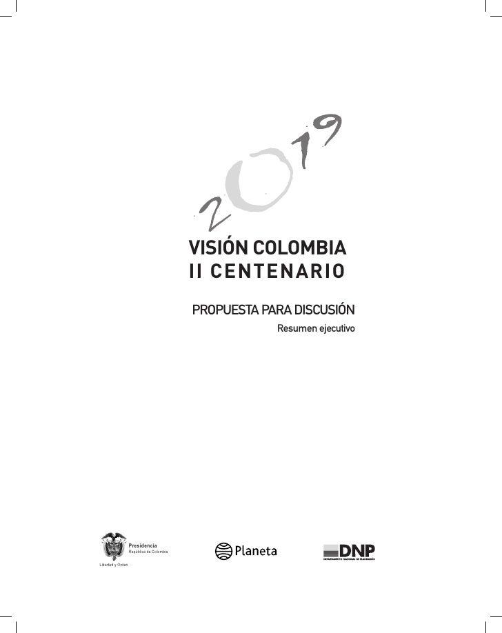 VISIÓN COLOMBIA                                            II CENTENARIO                                            PROPUE...