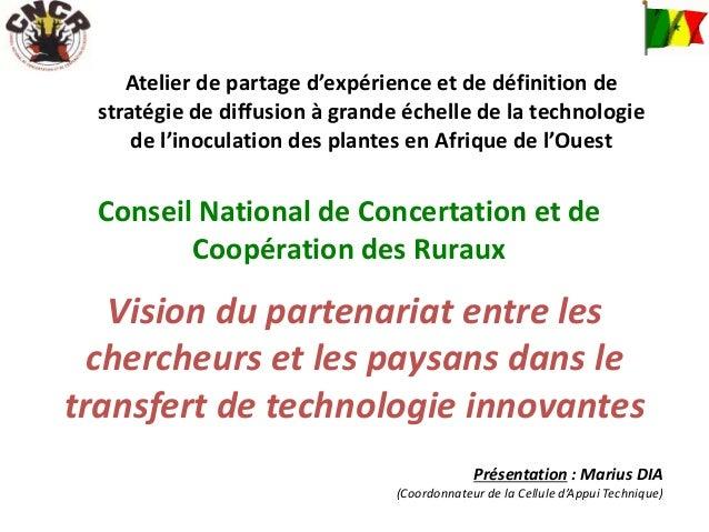 Atelier de partage d'expérience et de définition de stratégie de diffusion à grande échelle de la technologie de l'inocula...