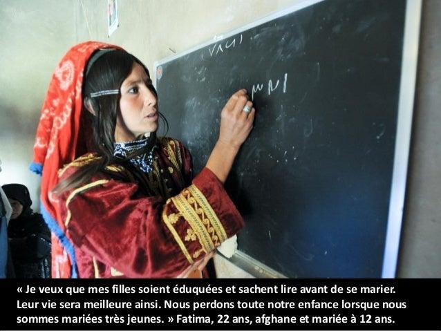 « Je veux que mes filles soient éduquées et sachent lire avant de se marier. Leur vie sera meilleure ainsi. Nous perdons t...