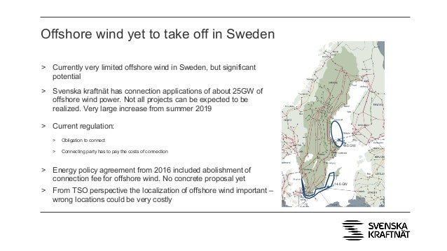 Offshore wind yet to take off in Sweden ~9.5 GW ~14.6 GW > Currently very limited offshore wind in Sweden, but significant...