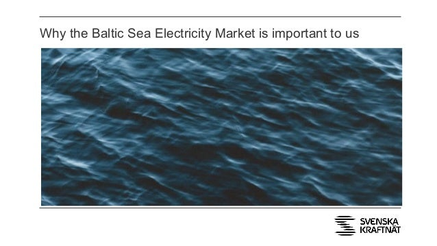 Why the Baltic Sea Electricity Market is important to us