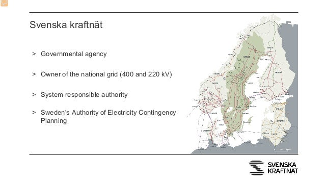 Svenska kraftnät > Governmental agency > Owner of the national grid (400 and 220 kV) > System responsible authority > Swed...