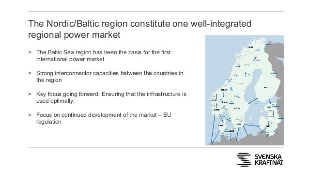 The Nordic/Baltic region constitute one well-integrated regional power market > The Baltic Sea region has been the basis f...