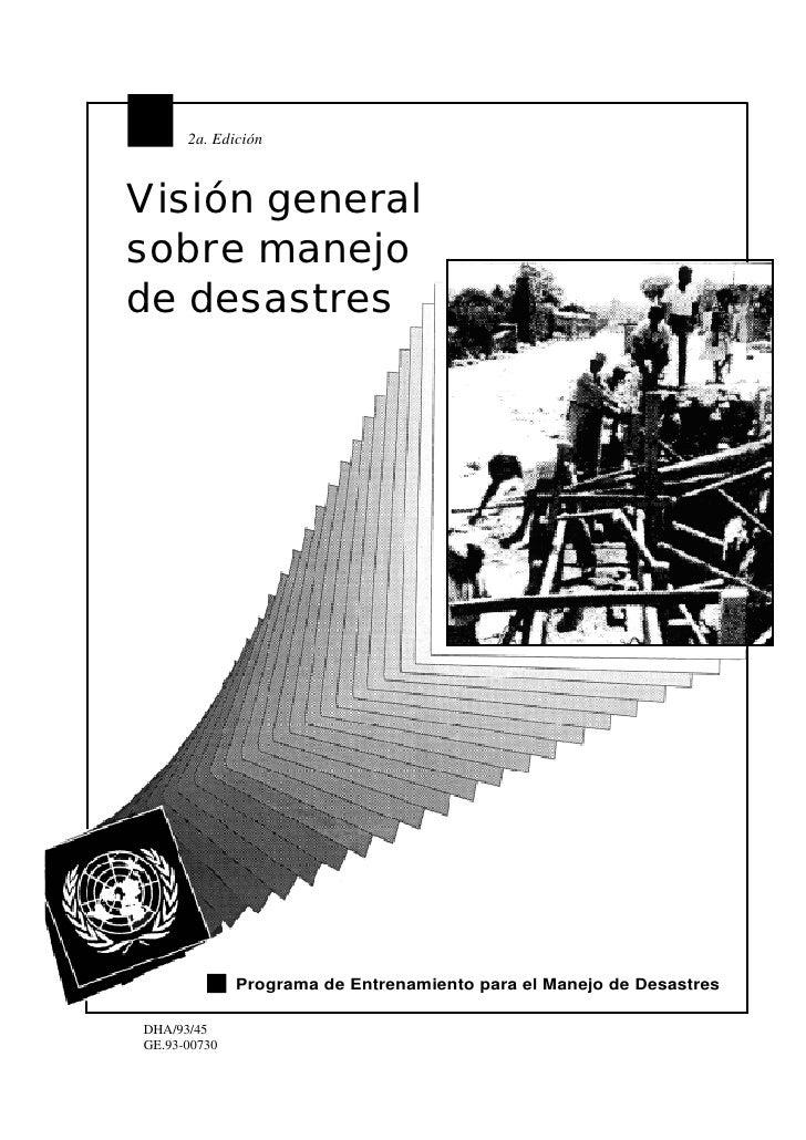 2a. Edición    Visión general sobre manejo de desastres                   Programa de Entrenamiento para el Manejo de Desa...