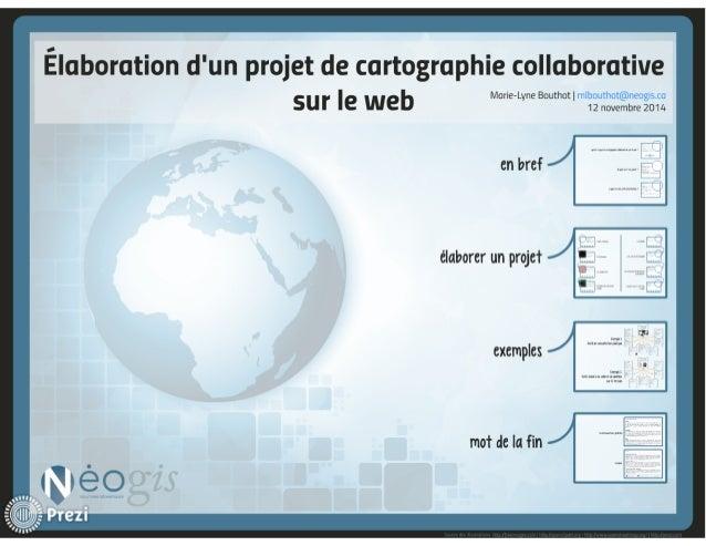 Élaboration d'un projet de cartographie collaborative sur le Web