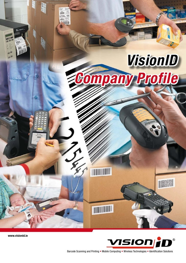 VisionID                         Company Profile     www.visionid.ie                       Barcode Scanning and Printing —...