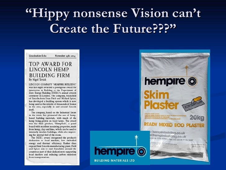 """"""" Hippy nonsense Vision can't Create the Future???"""""""