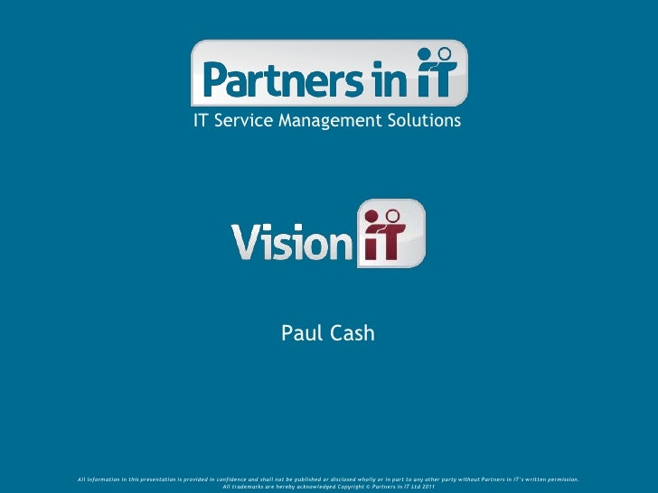 IT Service Management Solutions                                                                          Paul CashAll info...