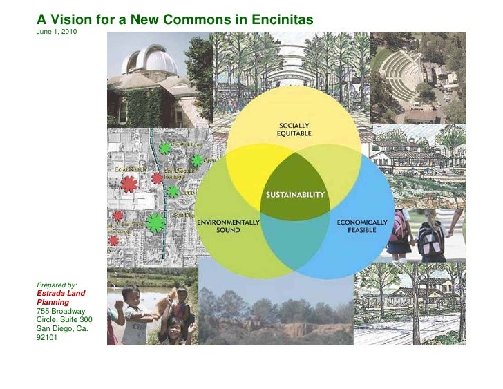 A Vision for a New Commons in Encinitas June 1, 2010     Prepared by: Estrada Land Planning 755 Broadway Circle, Suite 300...