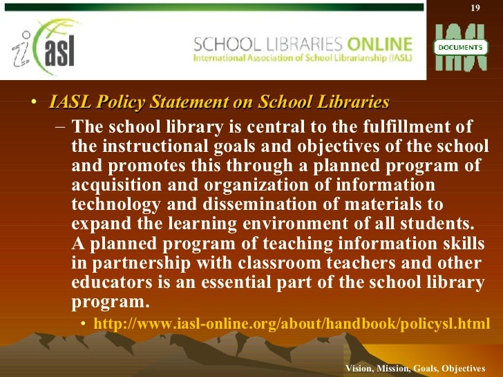 Vision Mission Goals And Objectives For The School Library Media Cent