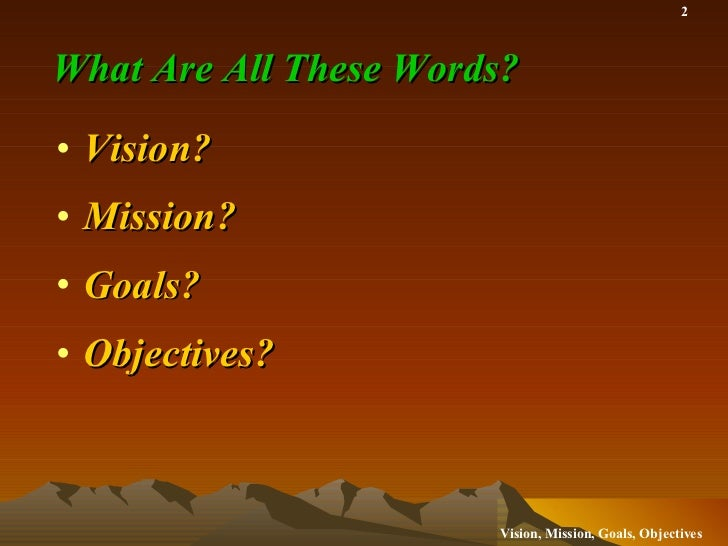 Vision Mission Goals and Objectives for the School Library Media Center Slide 2