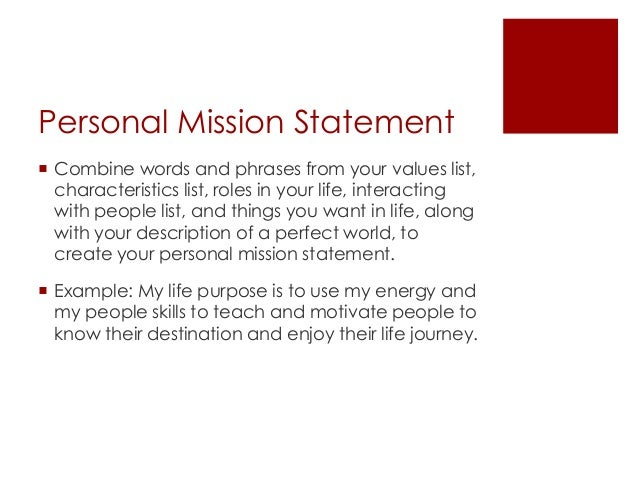 My personal mission in life essay