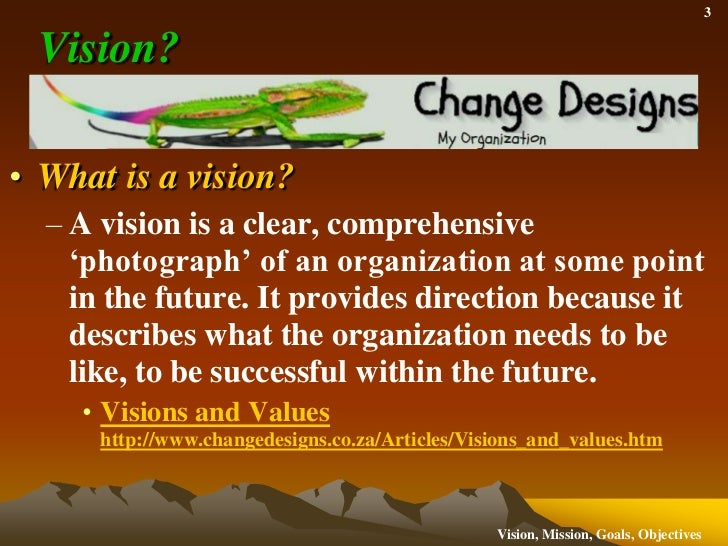 Vision, Mission, Goals and Objectives:  What's the Difference? Slide 3
