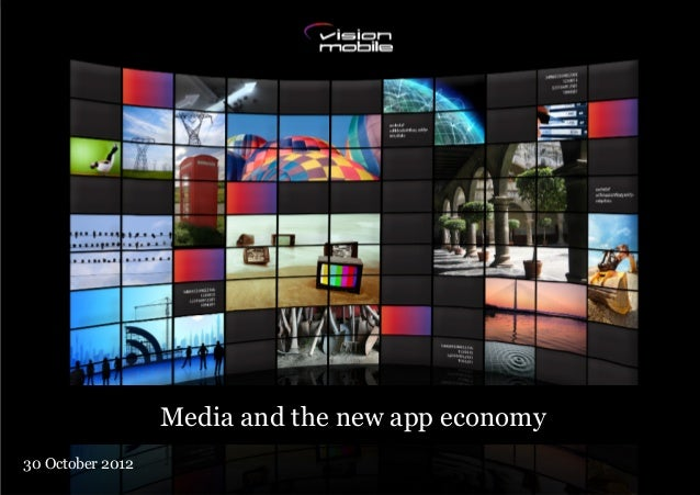 Media and the new app economy30 October 2012 how telecoms business is transforming in the software era      Updated 4 May ...