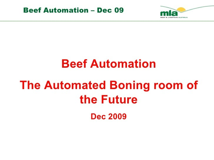 Beef Automation The Automated Boning room of the Future Dec 2009