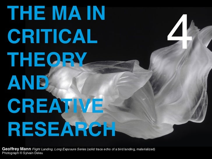THE MA IN   CRITICAL   THEORY                                                                                             ...