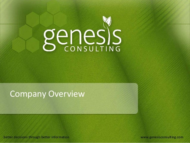 better decisions through better information www.genesisconsulting.combetter decisions through better information www.genes...