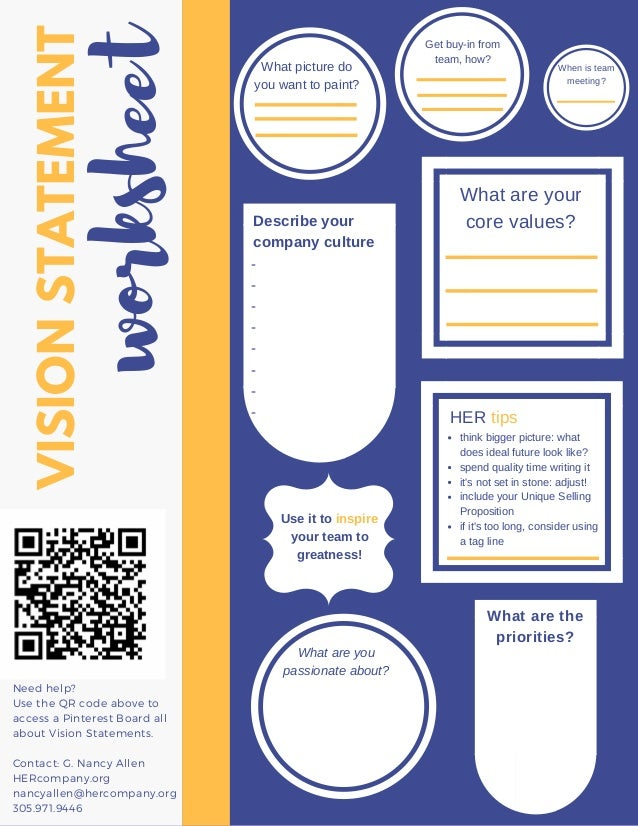 VISIONSTATEMENT worksheet Need help? Use the QR code above to access a Pinterest Board all about Vision Statements. Contac...
