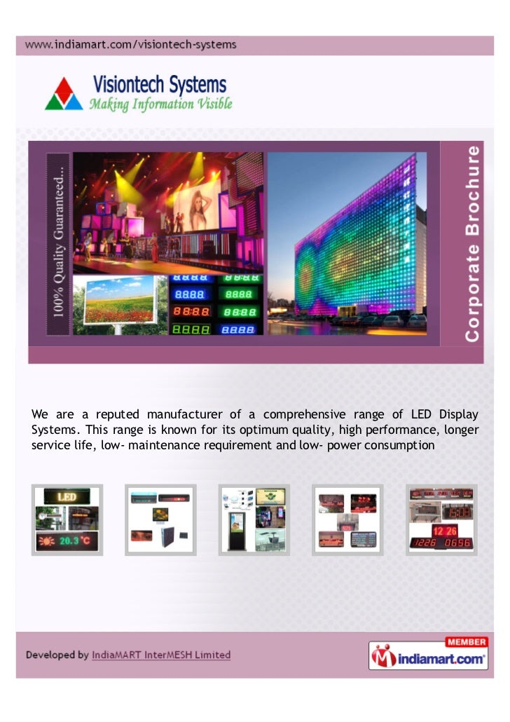 We are a reputed manufacturer of a comprehensive range of LED DisplaySystems. This range is known for its optimum quality,...