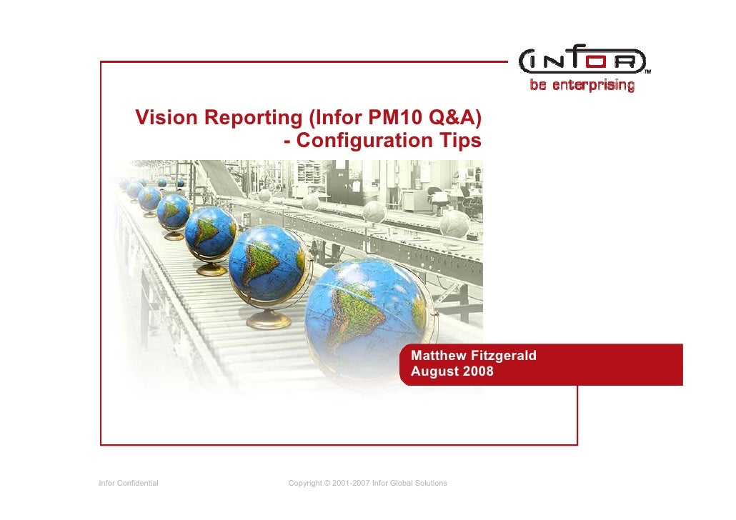 Vision Reporting (Infor PM10 Q&A)                         - Configuration Tips                                            ...