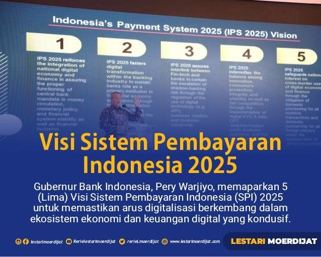 Rerielestarimoerdijatlestarimoerdijat rerieLmoerdijat www.lestarimoerdijat.com LESTARI MOERDIJAT Gubernur Bank Indonesia, ...