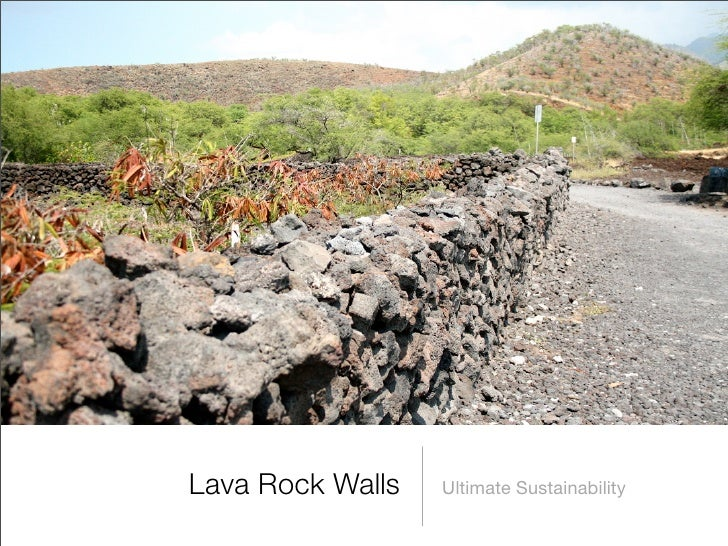 Lava Rock Walls   Ultimate Sustainability