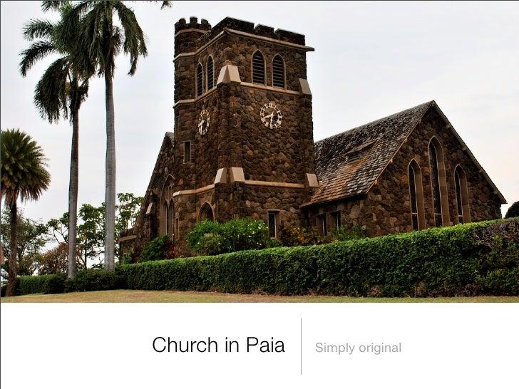 Church in Paia   Simply original