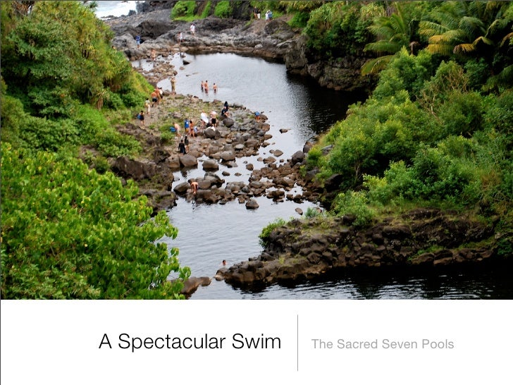 A Spectacular Swim   The Sacred Seven Pools