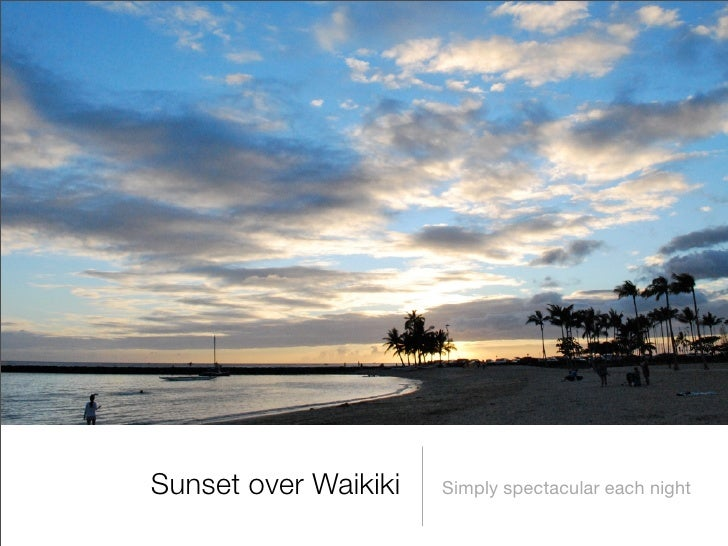 Sunset over Waikiki   Simply spectacular each night