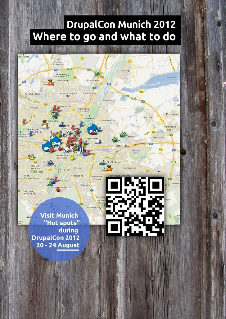DrupalCon Munich 2012 – Where to go and what to do | August 2012   1