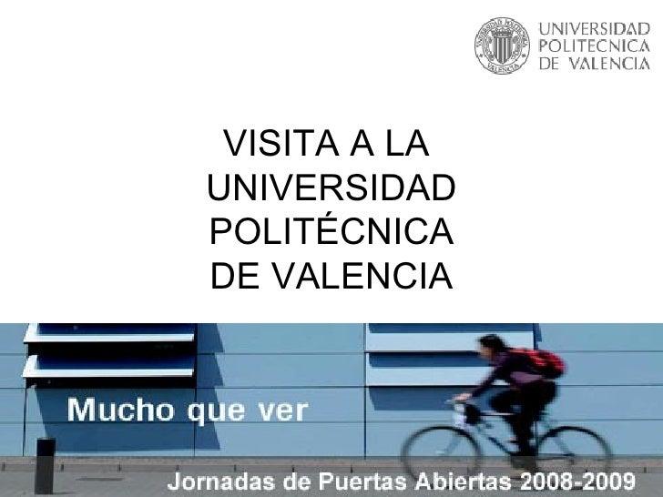 VISITA A LA  UNIVERSIDAD POLITÉCNICA DE VALENCIA