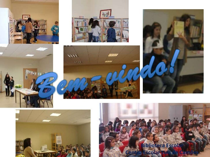Biblioteca EscolarCentro Escolar Luís de Camões