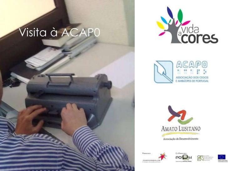 Visita à ACAP0<br />